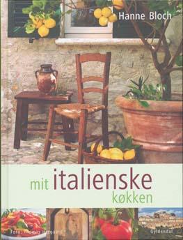 Køb Hanne Bloch: Mit italienske køkken hos Saxo